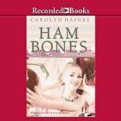 Ham Bones | Carolyn Haines