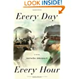 Every Day Hour Novel