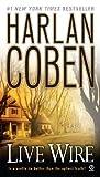 Harlan Coben Live Wire (Myron Bolitar)