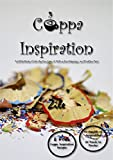 Cuppa Inspiration: A Little Book of Life Quotes, Law of Attraction Musings, and Positive Fun!