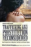 img - for Trafficking and Prostitution Reconsidered: New Perspectives on Migration, Sex Work, and Human Rights by Kamala Kempadoo (2011-12-31) book / textbook / text book