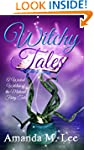 Witchy Tales: A Wicked Witches of the...