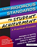 img - for From Rigorous Standards to Student Achievement by Mc Cullough Laura Rettig Michael D. Santos Karen (2003-08-18) Paperback book / textbook / text book