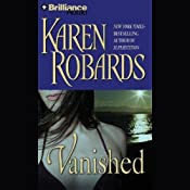 Vanished: A Novel | [Karen Robards]
