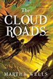 The Cloud Roads (1597802166) by Wells, Martha