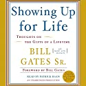 Showing Up for Life (       UNABRIDGED) by Bill Gates Narrated by Patrick Egan, Bill Gates