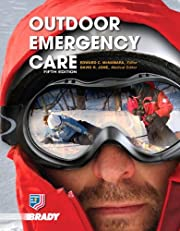 Outdoor Emergency Care (5th Edition)