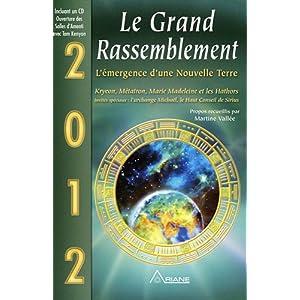 L'émergence d'une Nouvelle Terre, 2012