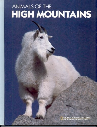 Image for Animals of the High Mountains (Books for Young Explorers)