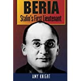 Beria: Stalin's First Lieutenantby Amy Knight
