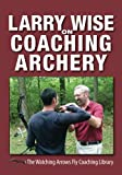img - for Larry Wise on Coaching Archery book / textbook / text book