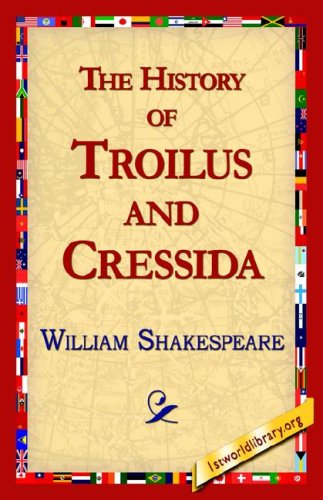 Troilus and Cressida Free Book Notes, Summaries, Cliff Notes and Analysis