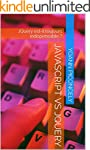 Javascript VS JQuery: JQuery est-il t...