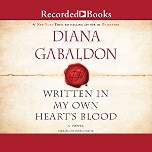 Written in My Own Heart's Blood: Outlander, Book 8 | [Diana Gabaldon]