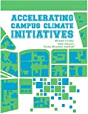 Accelerating Campus Climate Initiatives