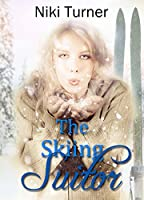 The Skiing Suitor (Christian Historical Romance novella) (Love's Sporting Chance)