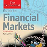 img - for Guide to Financial Markets (6th edition): The Economist book / textbook / text book