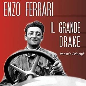 Enzo Ferrari: Il grande Drake Audiobook