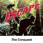 Escape: The Conquest | Leonard Lee,David Ellis (adaptation)