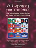 A Tapestry for the Soul: The Introduction to the Zohar
