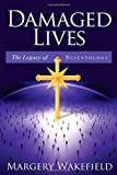 Damaged Lives: The Legacy of Scientology