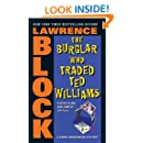 The Burglar Who Traded Ted Williams (Bernie Rhodenbarr)