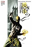 img - for The Immortal Iron Fist Omnibus by Ed Brubaker (2009-06-24) book / textbook / text book