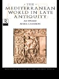 img - for The Mediterranean World in Late Antiquity (The Routledge History of the Ancient World) book / textbook / text book