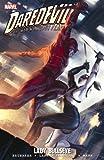Daredevil: Lady Bullseye (Daredevil; The Devil Inside and Out)