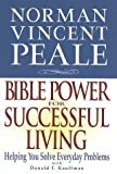 img - for Norman Vincent Peale: Bible Power for Successful Living by Norman Vincen Peale (1996-10-02) book / textbook / text book