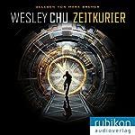 Zeitkurier | Wesley Chu