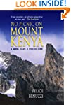 No Picnic on Mount Kenya: A Daring Es...