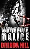 With Full Malice: Vigilante Crime Thriller (English Edition)