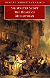 The Heart of Midlothian (Oxford World's Classics) (019283567X) by Scott, Sir Walter