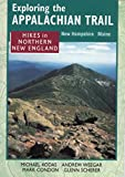 img - for Hikes in Northern New England : New Hampshire Maine (Exploring the Appalachian Trail) book / textbook / text book