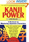 Kanji Power: A Workbook for Mastering...