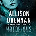 Notorious: A Max Revere Novel, Book 1 (       UNABRIDGED) by Allison Brennan Narrated by Eliza Foss