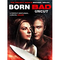 Born Bad Uncut