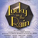 Lucky In The Rain - Studio Cast Recording
