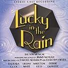 Lucky In The Rain - Studio Cast Recording