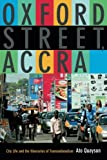 Oxford Street, Accra: City Life and the Itineraries of Transnationalism