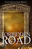 img - for Forbidden Road (Tower of Bones) book / textbook / text book
