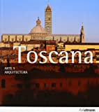 img - for ARTE & ARQUITECTURA: TOSCANA (ED. 2013) book / textbook / text book