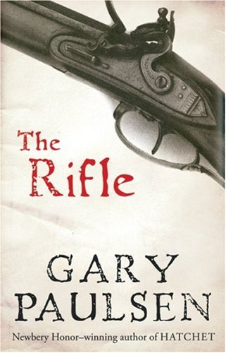 The Rifle by Gary Paulson