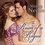 The Ruin of a Rogue: Wild Quartet, Book 2 | Miranda Neville