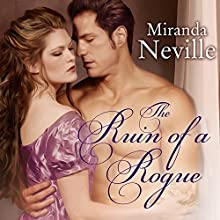 The Ruin of a Rogue: Wild Quartet, Book 2 (       UNABRIDGED) by Miranda Neville Narrated by Charlotte Anne Dore