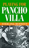 img - for Playing for Pancho Villa book / textbook / text book