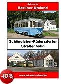 Schöneicher-Rüdersdorfer Straßenbahn [Edizione: Germania]