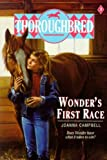 Wonder's First Race (Thoroughbred) (0785760024) by Campbell, Joanna