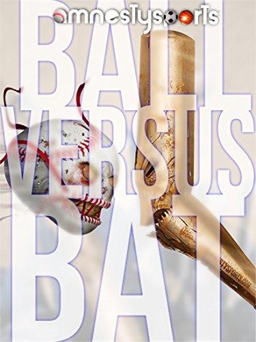 Amnesty Sports Ball Versus Bat